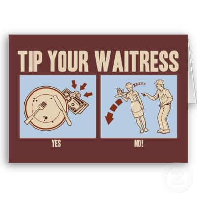 an analysis of a waitresss instruction on tipping Being an excellent waitress is about excellent customer service employers typically pay servers minimum wage, and in some states, less than minimum wage yet, these.