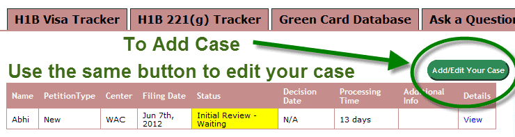 H1B Visa Tracker Add and Edit Case Button