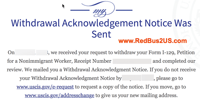 USCIS Status Withdrawal Acknowledgement Notice was sent I-129 petition