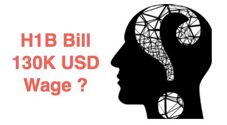 H1B Bill 130K wage confusion - bill summary