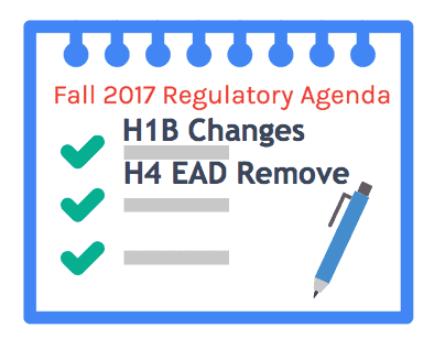 H4 EAD Removal H1B Change Fall 2017 Unified Agenda
