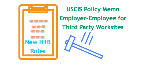 USCIS News Policy memo Third Party H1B Contract Itinerary Rules 2018