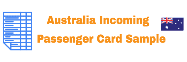 Australia Incoming Passenger Card Information