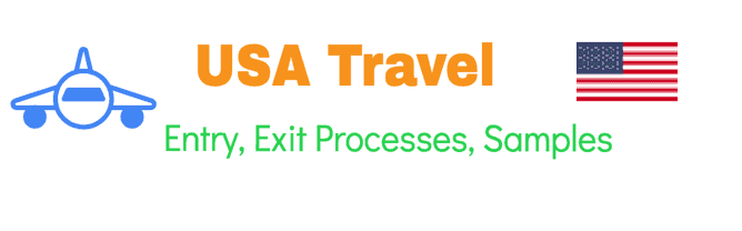 US Travel Requirements - Process - Forms and Samples