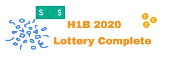 H1B 2020 Lottery Completed 201K petitions Received by USCIS