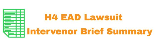H4 EAD Lawsuit Intervenor Brief Summary