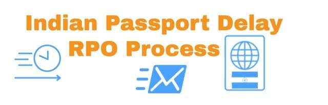Indian Passport Delay RPO Process Renewal - new Experiences
