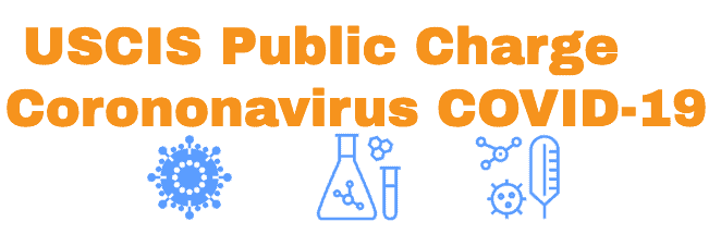USCIS update on Coronavirus Applicability for Public Charge Article