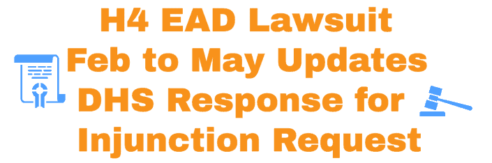 H4 EAD Lawsuit May 2020 Updates - DHS Response Injunction Order