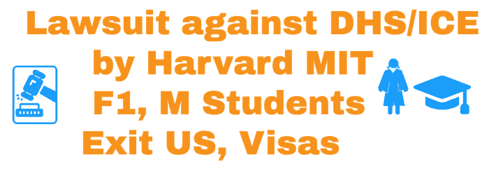 Lawsuit against DHS - ICE by MIT and Harvard Case info