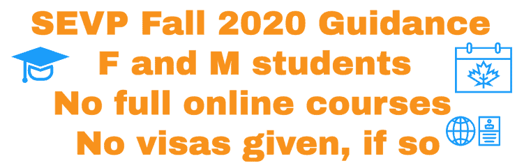 SEVP Guidance for Fall 2020 - F1 and M Students