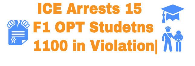 ICE Arrest Students in F1 OPT violation News Oct 2020