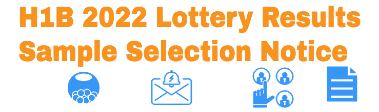 H1B 2022 Lottery Selection Notice info