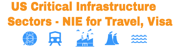 US Critical Infrastructure Sectors - NIE process for Travel