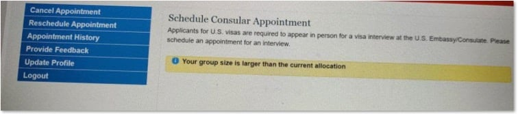 your group size is larger than the current allocation - Schedule Consular Appointment