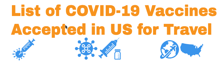 List of COVID-19 Vaccines for US Travel